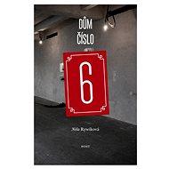 Dům číslo 6 - Elektronická kniha