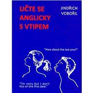 Učte se anglicky s vtipem 1 - Jindřich Vobořil