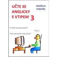 Učte se anglicky s vtipem 3 - Jindřich Vobořil