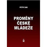 Proměny české mládeže - Elektronická kniha