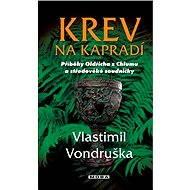 Krev na kapradí - Vlastimil Vondruška, 224 stran