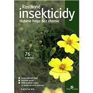 Rostlinné insekticidy - Elektronická kniha