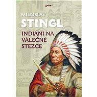 Indiáni na válečné stezce - Elektronická kniha