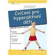 Cvičení pro hyperaktivní děti - Elektronická kniha