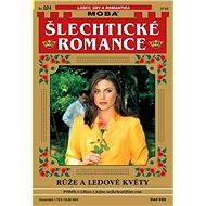 Růže a ledové květy - Elektronická kniha