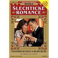 Svatební kytice a rudé růže - Elektronická kniha