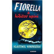 Fiorella a hřbitov upírů - Elektronická kniha