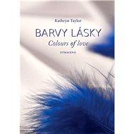 Barvy lásky - Ztracená - Elektronická kniha