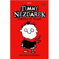 Timmy Nezdárek: Chybička se vloudí - Stephan Pastis
