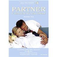 Partner v těhotenství a při porodu - Elektronická kniha
