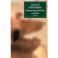 Romantický sakristián na Ranö - August Strindberg