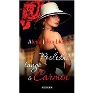 Poslední tango s Carmen - Elektronická kniha