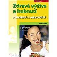 Zdravá výživa a hubnutí - Elektronická kniha