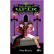 Moje ségra je upír 2 - Skandálzubní - Sienna Mercerová