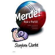 Merde! Rok v Paříži - Elektronická kniha