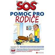 SOS pomoc pro rodiče - Elektronická kniha