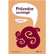 Průvodce sociologií - Elektronická kniha