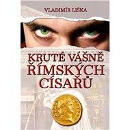 Kruté vášně římských císařů - Elektronická kniha