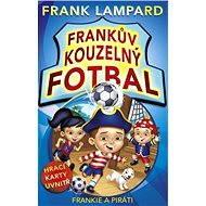 Frankův kouzelný fotbal - Frankie a piráti - Frank Lampard