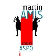 Lionel Aspo - Martin Amis