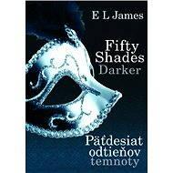 Fifty Shades Darker - Päťdesiat odtieňov temnoty (SK) - Elektronická kniha