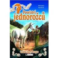 Poselství jednorožců – Zrádné hory Dragor - Elektronická kniha