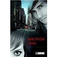 Nebezpečná láska - Elektronická kniha