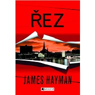 James Hayman – Řez - Elektronická kniha