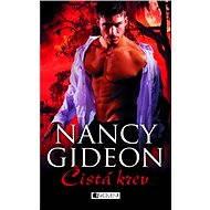 Nancy Gideon – Čistá krev - Elektronická kniha