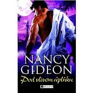 Nancy Gideon – Pod vlivem úplňku - Nancy Gideon, Olga Staníčková