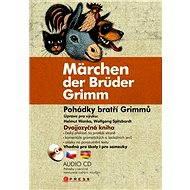 Pohádky bratří Grimmů - Märchen der Brüder Grimm - Elektronická kniha