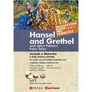 Jeníček a Mařenka a další známé pohádky - Hansel and Grethel… - Elektronická kniha