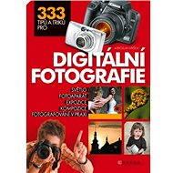 Elektronická kniha 333 tipů a triků pro digitální fotografii - Elektronická kniha