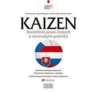 Kaizen - osvědčená praxe českých a slovenských podniků - Jozef Krišťak, Ľudovít Boledovič, Miroslav Marek, Ján Košturiak
