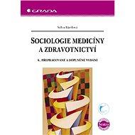 Sociologie medicíny a zdravotnictví - Elektronická kniha