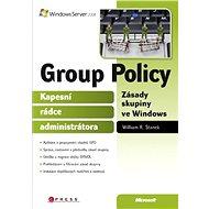 Group Policy Zásady skupiny ve Windows - William R. Stanek