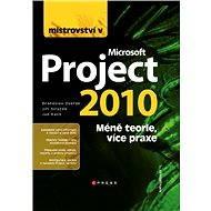 Mistrovství v Microsoft Project 2010 - Drahoslav Dvořák, Jiří Sirůček, Jan Kališ