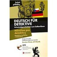 Němčina pro detektivy - Detektivní příběhy s hádankou - Elektronická kniha