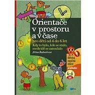 Orientace v prostoru a v čase pro děti od 4 do 6 let - Elektronická kniha