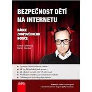Bezpečnost dětí na Internetu - Elektronická kniha