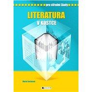 Literatura v kostce pro SŠ - Elektronická kniha
