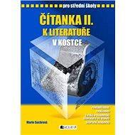 Čítanka II. k Literatuře v kostce pro SŠ - Elektronická kniha