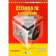 Čítanka IV. k literatuře v kostce pro SŠ - Elektronická kniha