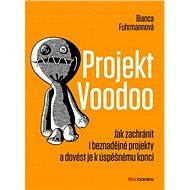 Projekt Voodoo - Bianca Fuhrmannová