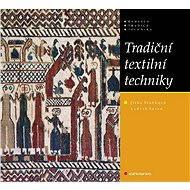 Tradiční textilní techniky - Elektronická kniha