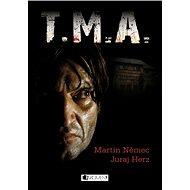 T.M.A. - Elektronická kniha