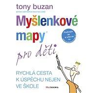 Myšlenkové mapy pro děti - Efektivní učení - Elektronická kniha
