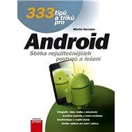 333 tipů a triků pro Android - Martin Herodek