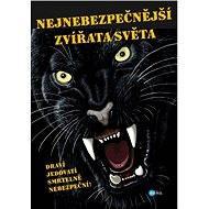 Nejnebezpečnější zvířata světa - Karolin Küntzelová
