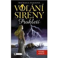 Volání sirény – Prokletí - Elektronická kniha